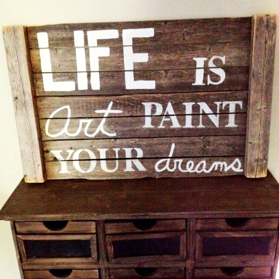 life-is-art-paint-your-dreams